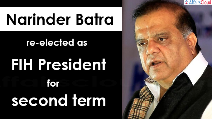 Narinder Batra re-elected as FIH President for a second term