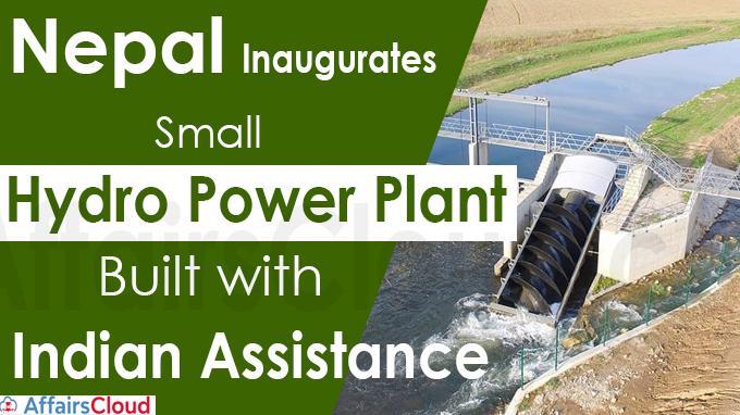 Nepal inaugurates small hydro power plant built