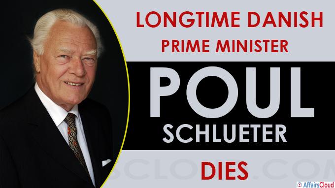 Poul Schlueter, longtime Danish prime minister, dies at 92