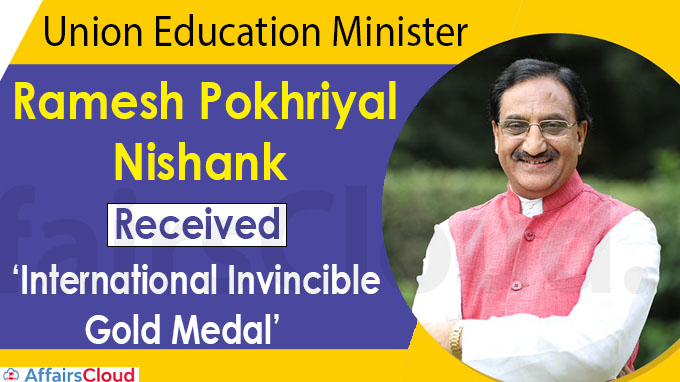 Ramesh Pokhriyal Nishank receives 'International Invincible Gold Medal'