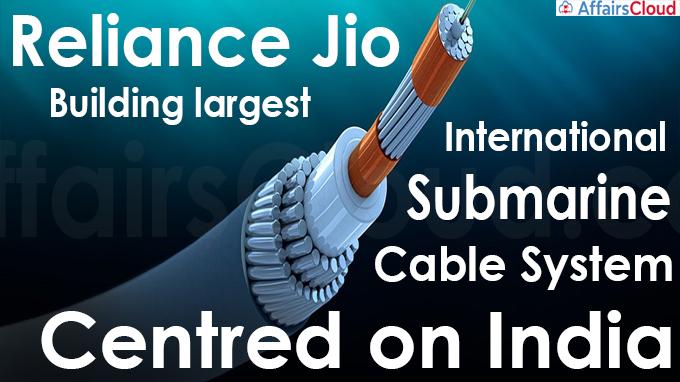 Reliance Jio building largest international submarine