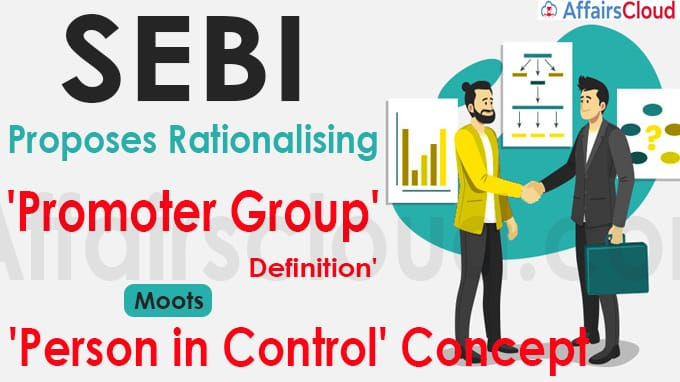 Sebi proposes rationalising 'promoter group' definition'