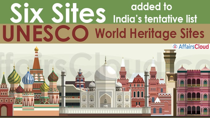 Six sites added to India's tentative list of UNESCO world heritage sites