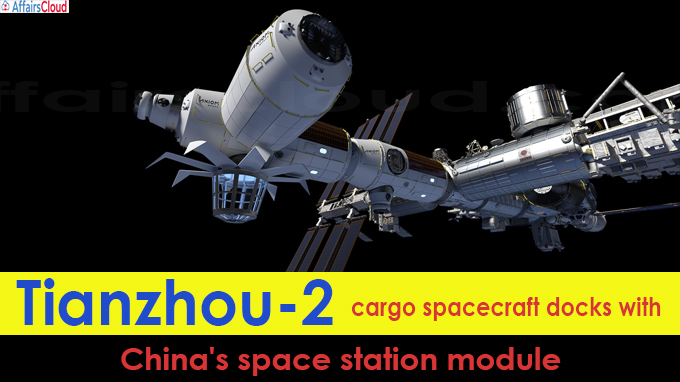 Tianzhou-2 cargo spacecraft docks with China's space station module