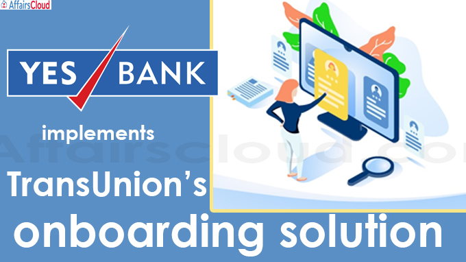 YES Bank implements TransUnion's onboarding solution