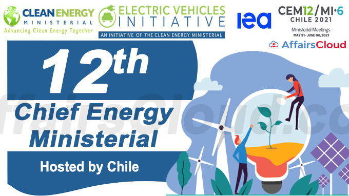 12th Chief Energy Ministerial (CEM) hosted by Chile