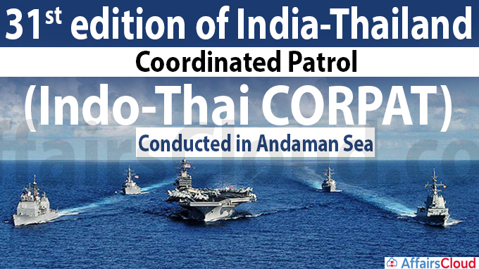 31st edition of India-Thailand Coordinated Patrol