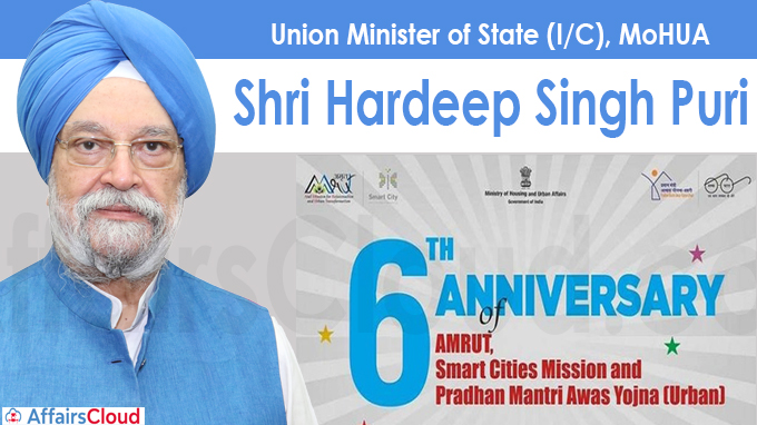 6th Anniversary of Smart Cities Mission, AMRUT and PMAY-U