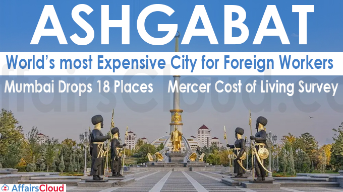 Ashgabat world's most expensive city for foreign workers