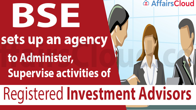 BSE sets up an agency to administer, supervise