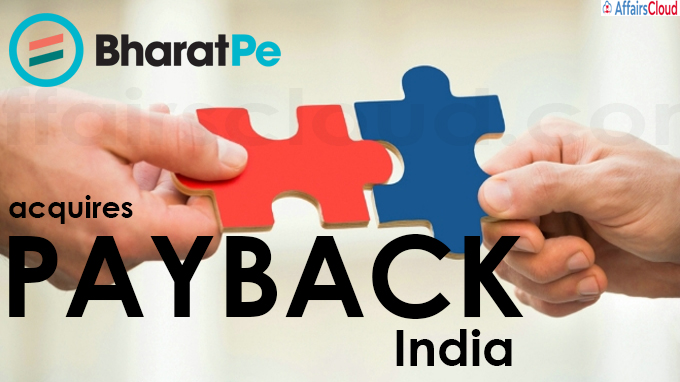 BharatPe acquires PAYBACK In