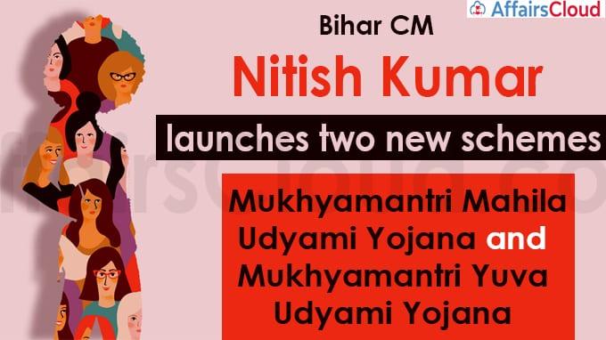 Bihar CM launches two new schemes Mukhyamantri Mahila Udyami Yojana and Mukhyamantri Yuva Udyami Yojana