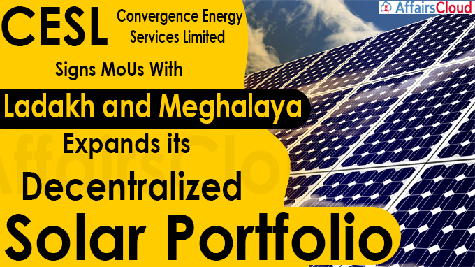 CESL signs MoUs with Ladakh and Meghalaya