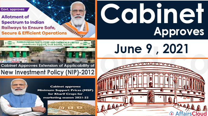Cabinet Approval on June 9 , 2021