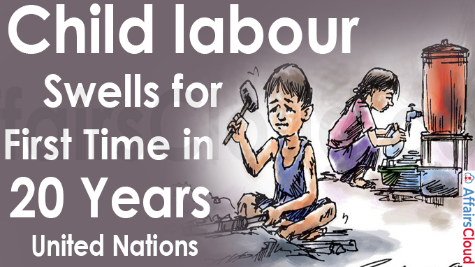 Child labour swells for first time in 20 years