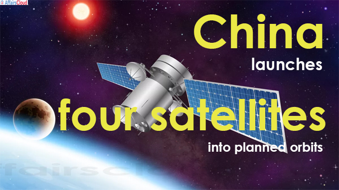China launches four satellites into planned orbits