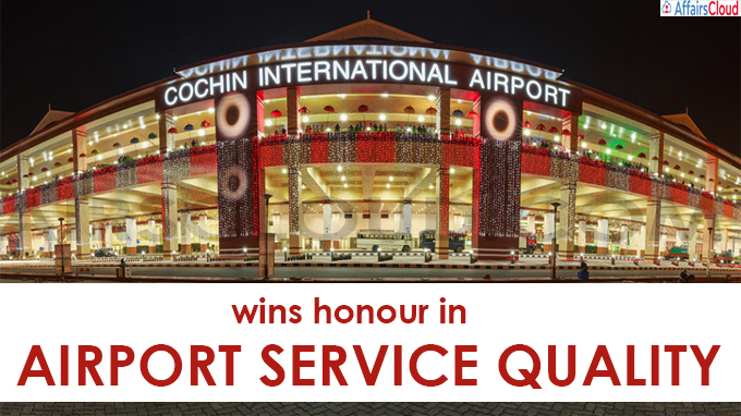Cochin International Airport wins honour in airport service quality