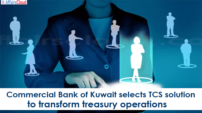 Commercial Bank of Kuwait selects TCS solution to transform treasury operations