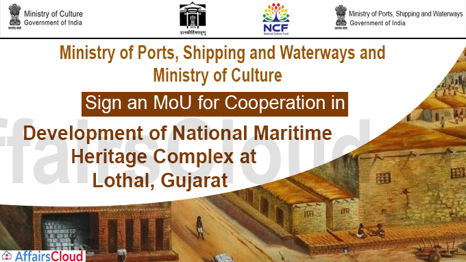 Development of National Maritime Heritage Complex at Lothal, Gujarat
