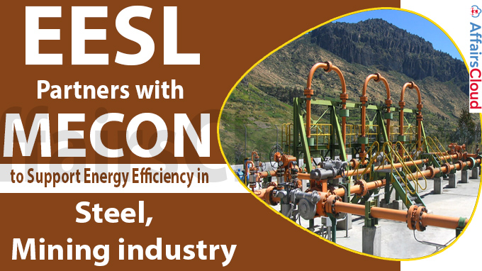 EESL partners with MECON to support energy efficiency in steel