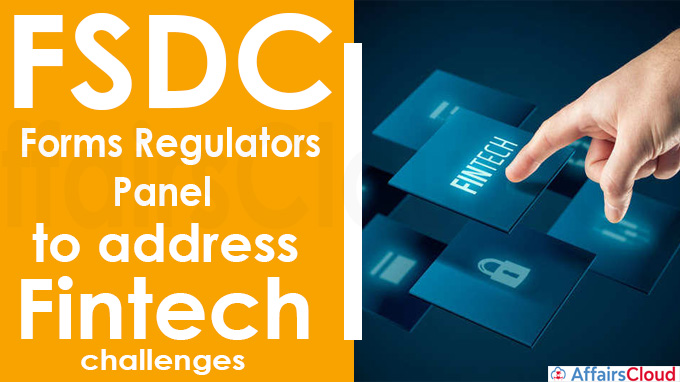 FSDC forms regulators' panel to address fintech challenges