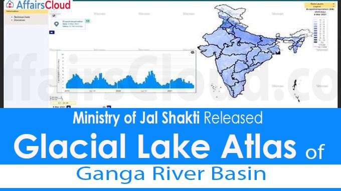 Glacial Lake Atlas of Ganga River Basin Released