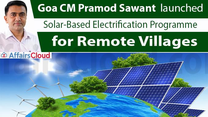 Goa CM Pramod Sawant launches solar-based
