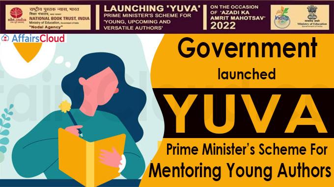 Government launches YUVA - Prime Minister's Scheme