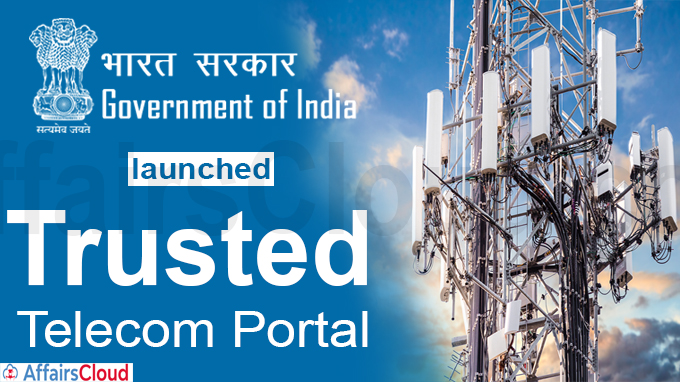 Government of India launches trusted telecom portal
