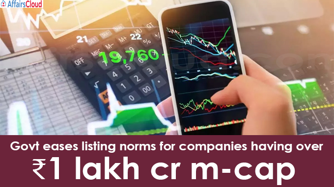 Govt eases listing norms for companies