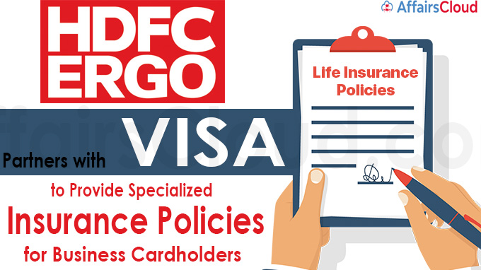 HDFC ERGO Partners with Visa to Provide Specialized Insurance Policies