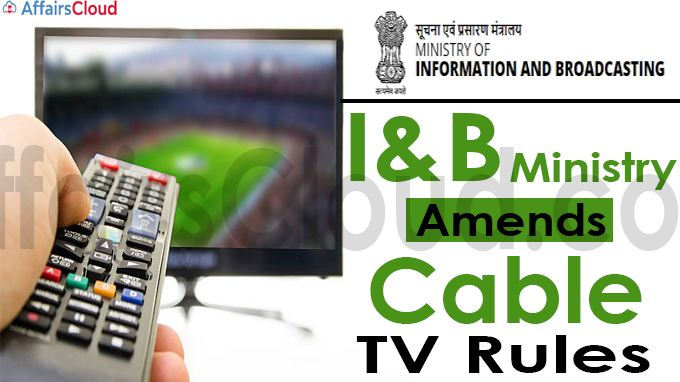 I&B Ministry amends Cable TV Rules