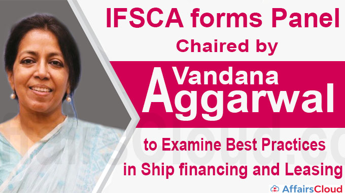 IFSCA forms panel chaired by Vandana Aggarwal