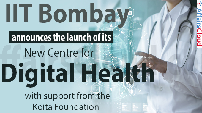 IIT Bombay announces the launch of its new Centre for Digital Health
