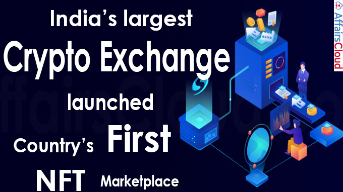 India's largest crypto exchange launches country's first NFT marketplace