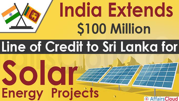 India extends $100 million Line of Credit to Sri Lanka