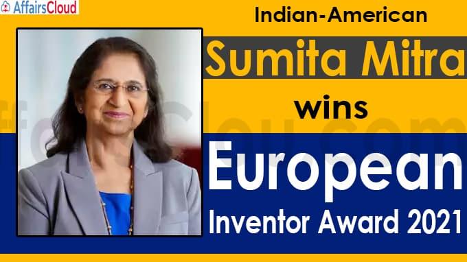 Indian-American Sumita Mitra wins European Inventor Award 2021