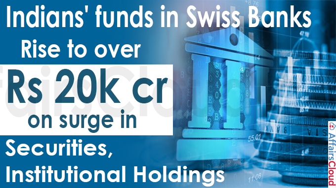 Indians' funds in Swiss banks rise to over Rs 20k cr