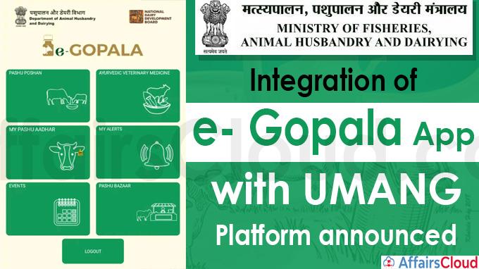 Integration of e- Gopala app with UMANG platform announced
