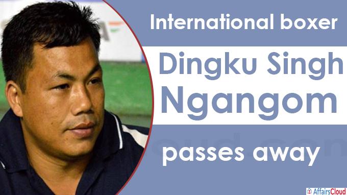 International boxer Dingku Singh Ngangom passes away