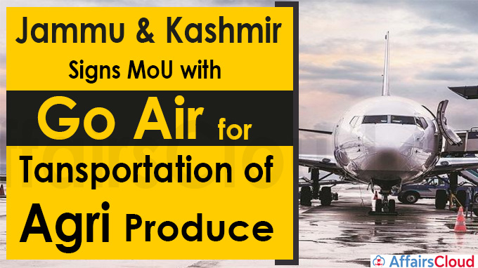 Jammu & Kashmir signs MoU with Go Air for transportation