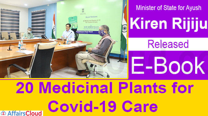 Kiren Rijiju Releases E-Book on 20 Medicinal Plants for Covid-19 Care
