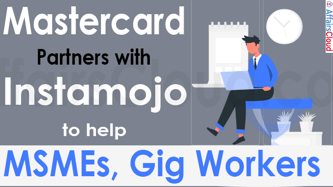 Mastercard partners with Instamojo to help MSMEs, gig workers