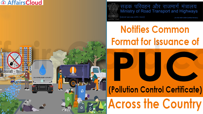 Ministry of Road Transport & Highways Notifies Common Format for Issuance of PUC