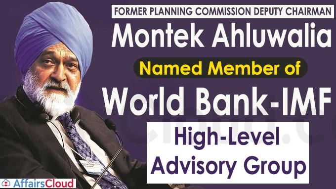 Montek Ahluwalia named member of World Bank-IMF High-Level Advisory Group