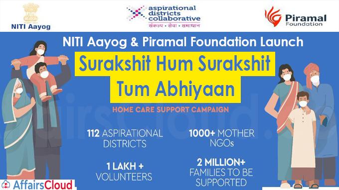 NITI Aayog & Piramal Foundation Launch Surakshit Hum Surakshit Tum Abhiyaan