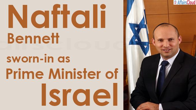 Naftali Bennett sworn-in as new Prime Minister of Israe