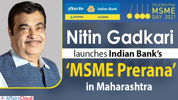 Nitin Gadkari launches Indian Bank's 'MSME Prerana'