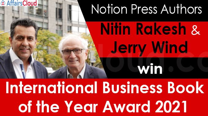 Notion Press authors Nitin Rakesh and Jerry Wind win International Business Book of the Year Award 2021 (1)