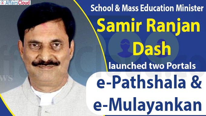 Odisha Minister Launches E-Pathshala And E-Mulayankan Portals